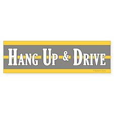 Hang Up & Drive Funny Bumper Bumper Sticker