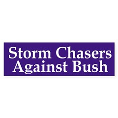 Storm Chasers Against Bush (sticker)
