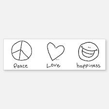 Peace, Love and Happiness Bumper Bumper Bumper Sticker