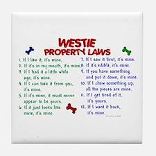 Westie Property Laws 2 Tile Coaster