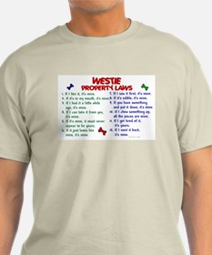 Westie Property Laws 2 T-Shirt