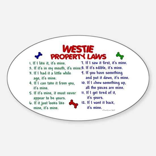Westie Property Laws 2 Oval Decal
