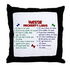 Westie Property Laws 2 Throw Pillow