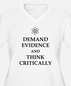 DEMAND EVIDENCE AND THINK CRITICALLY Plus Size T-S