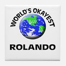 World's Okayest Rolando Tile Coaster