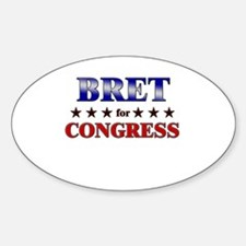 BRET for congress Oval Decal