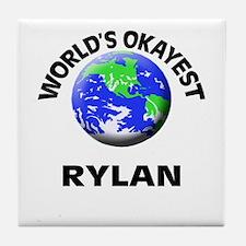 World's Okayest Rylan Tile Coaster