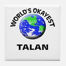 World's Okayest Talan Tile Coaster