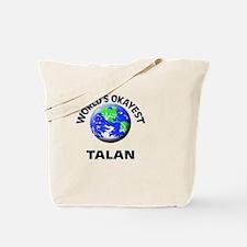 World's Okayest Talan Tote Bag