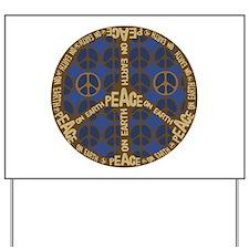 Peace Sign Peace on Earth Yard Sign