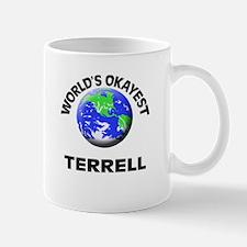 World's Okayest Terrell Mugs