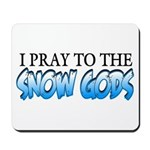 Snow Gods Mousepad
