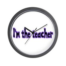 I'm the Teacher Wall Clock