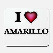I love Amarillo Texas Mousepad
