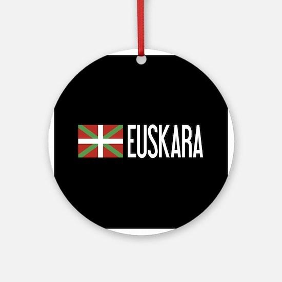 Basque Country: Basque Flag & Euska Round Ornament