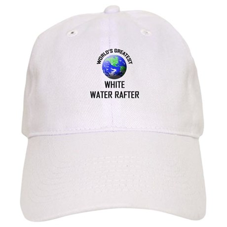 World's Greatest WHITE WATER RAFTER Cap