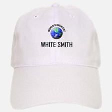 World's Greatest WHITE SMITH Baseball Baseball Cap
