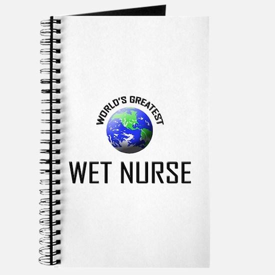 World's Greatest WET NURSE Journal