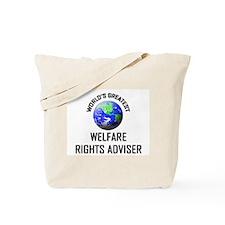 World's Greatest WELFARE RIGHTS ADVISER Tote Bag