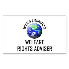 World's Greatest WELFARE RIGHTS ADVISER Decal