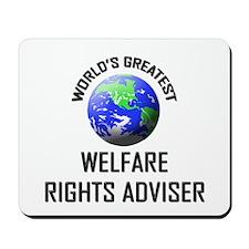 World's Greatest WELFARE RIGHTS ADVISER Mousepad