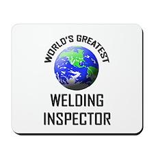World's Greatest WELDING INSPECTOR Mousepad