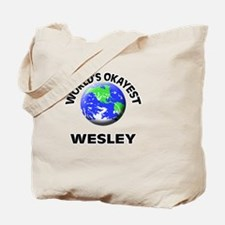 World's Okayest Wesley Tote Bag