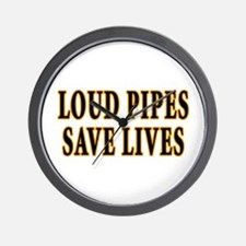 Loud Pipes Save Lives Wall Clock