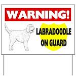 Warning Labradoodle On Guard Yard Sign