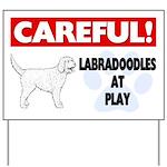 Careful Labradoodles At Play Yard Sign