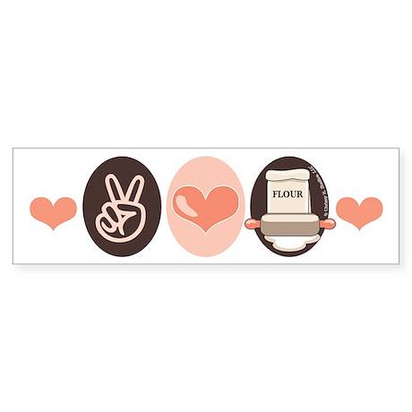 Peace Love Bake Bakers Baking Bumper Sticker