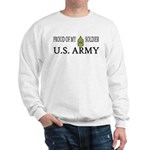 1SG - Proud of my soldier Sweatshirt