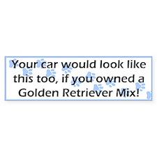 Your Car Golden Retriever Mix Bumper Bumper Sticker
