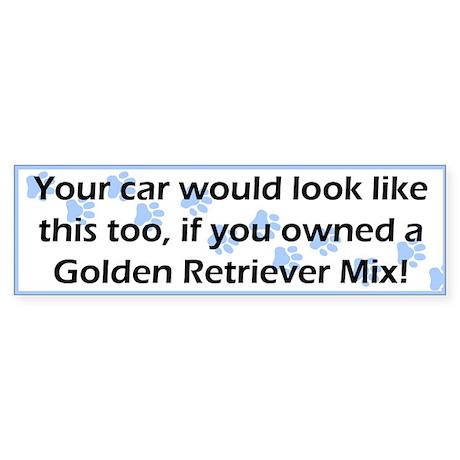 Your Car Golden Retriever Mix Bumper Sticker