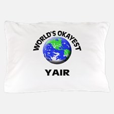 World's Okayest Yair Pillow Case