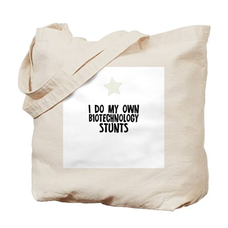 I Do My Own Biotechnology Stu Tote Bag
