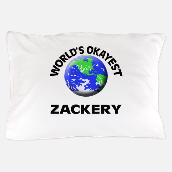 World's Okayest Zackery Pillow Case