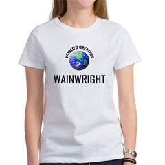 World's Greatest WAINWRIGHT Women's T-Shirt