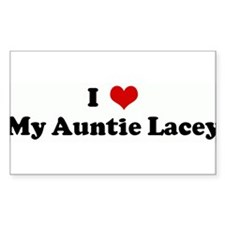 I Love My Auntie Lacey Rectangle Decal