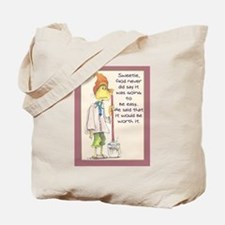 Cool Encouragement Tote Bag