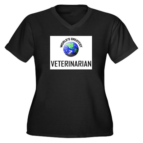 World's Greatest VETERINARIAN Women's Plus Size V-