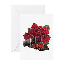18 Wheels & A Dozen Roses Greeting Card