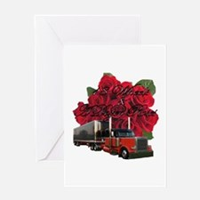 18 Wheels & A Dozen Roses Greeting Card
