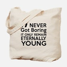 77 Eternally Young Birthday Designs Tote Bag