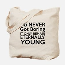 75 Eternally Young Birthday Designs Tote Bag