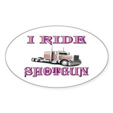 I Ride Shotgun Oval Decal
