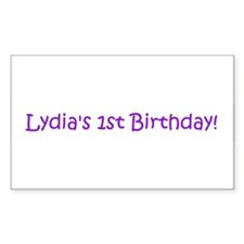 Lydia's 1st Birthday! Rectangle Decal