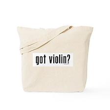 got violin? Tote Bag