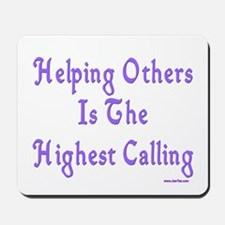 Helping Others Mousepad