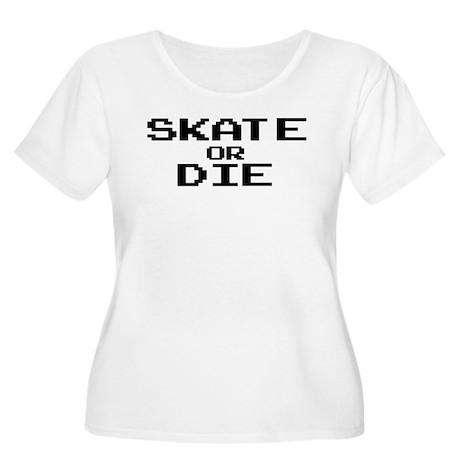 Skate or Die Women's Plus Size Scoop Neck T-Shirt